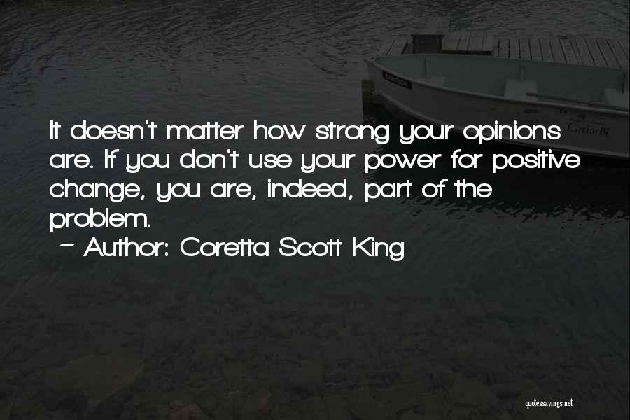 How Strong You Are Quotes By Coretta Scott King