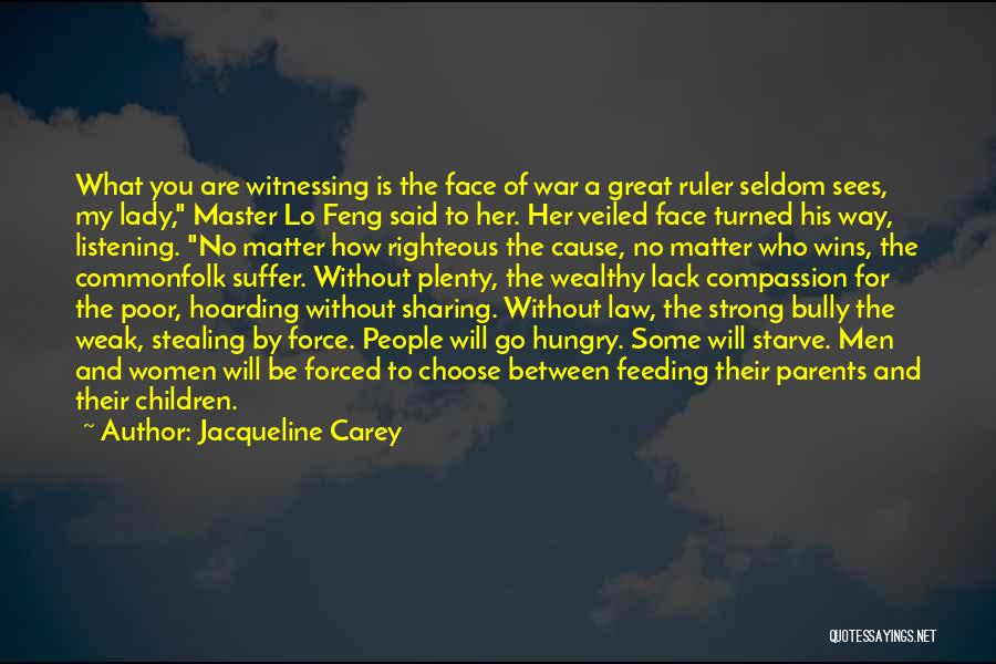 How Strong You Are Quotes By Jacqueline Carey
