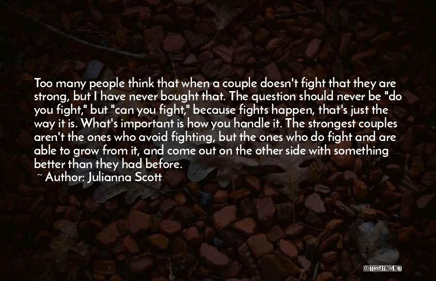 How Strong You Are Quotes By Julianna Scott