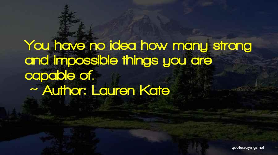 How Strong You Are Quotes By Lauren Kate
