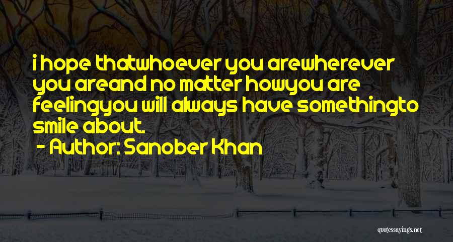 How Strong You Are Quotes By Sanober Khan