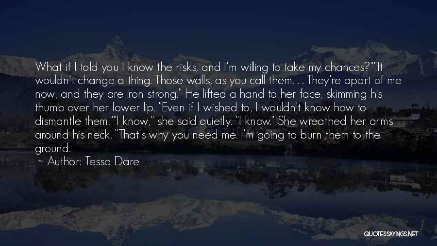 How Strong You Are Quotes By Tessa Dare