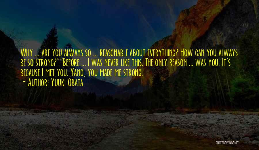 How Strong You Are Quotes By Yuuki Obata