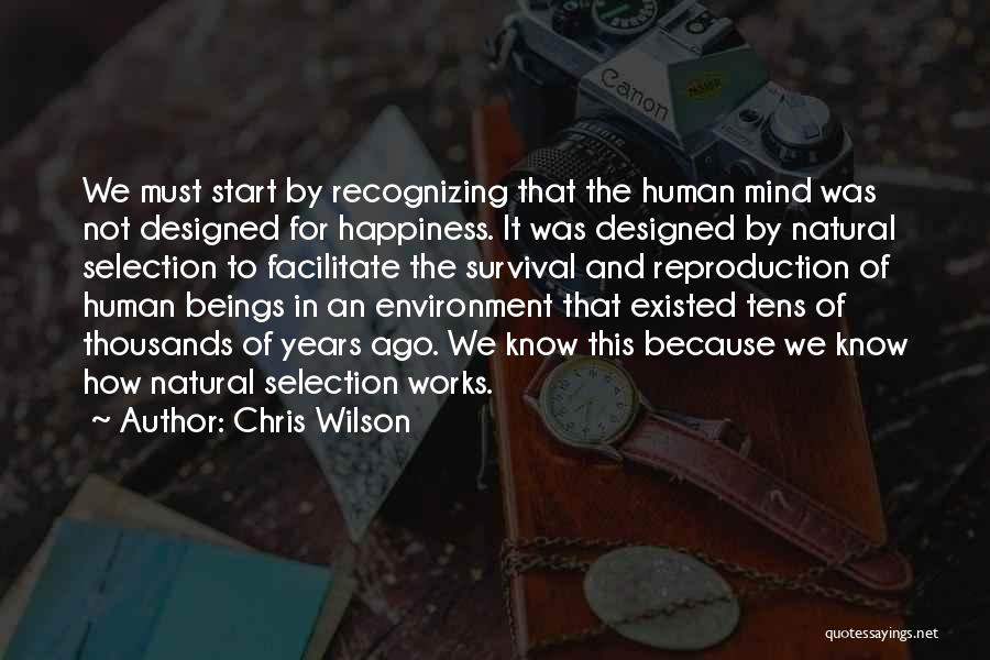How The Mind Works Quotes By Chris Wilson