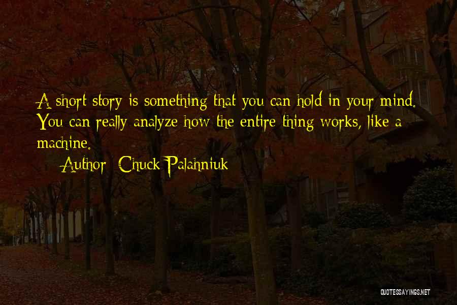 How The Mind Works Quotes By Chuck Palahniuk