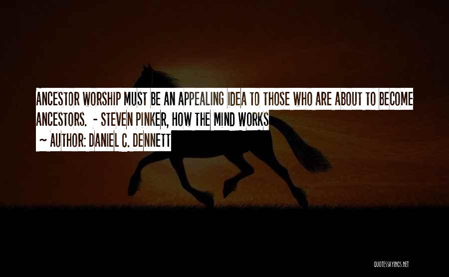 How The Mind Works Quotes By Daniel C. Dennett
