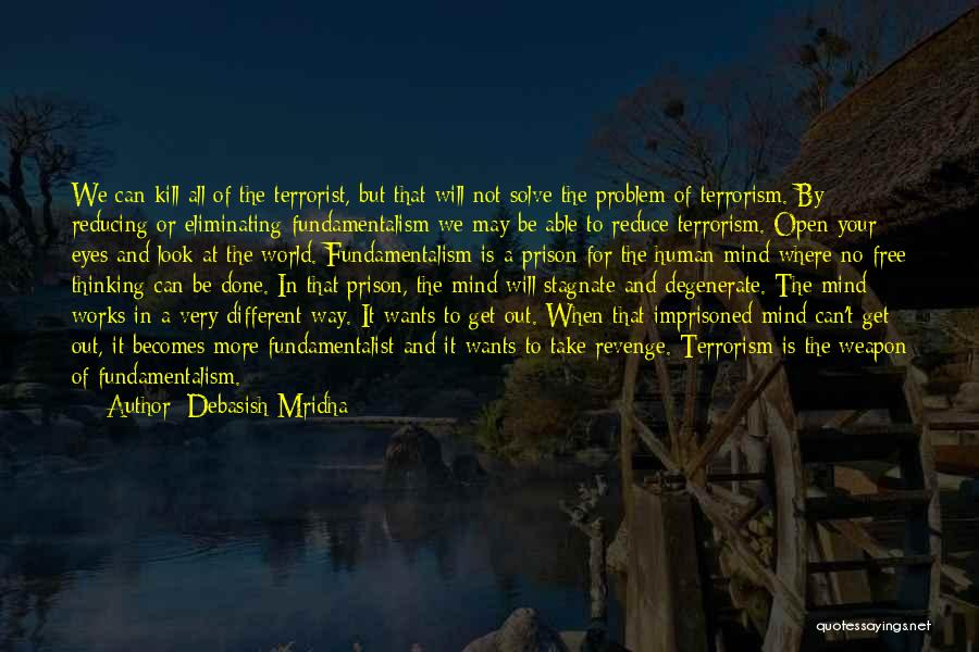 How The Mind Works Quotes By Debasish Mridha