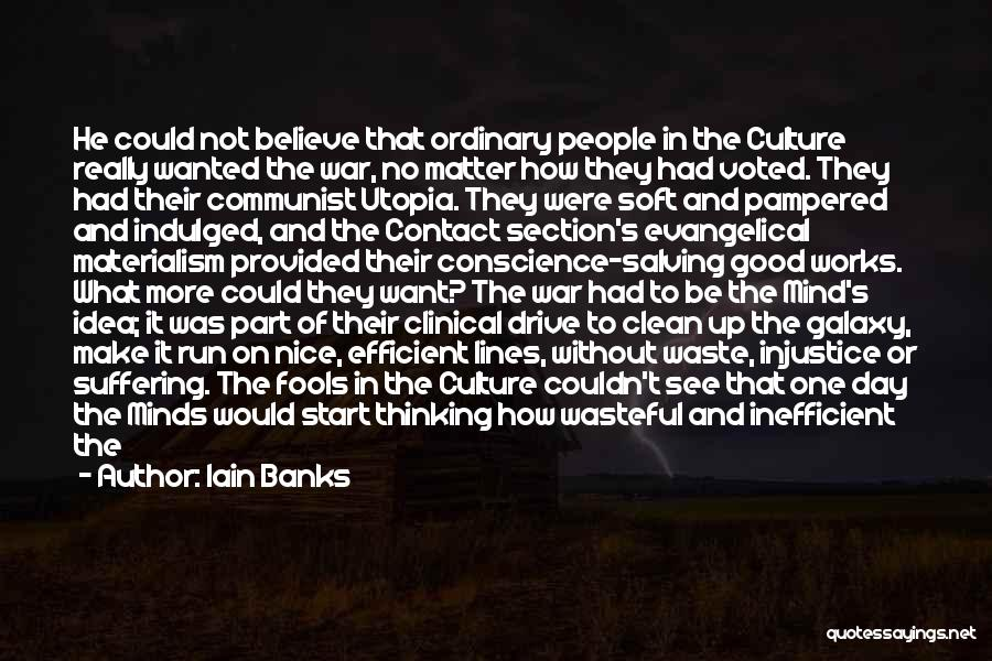 How The Mind Works Quotes By Iain Banks