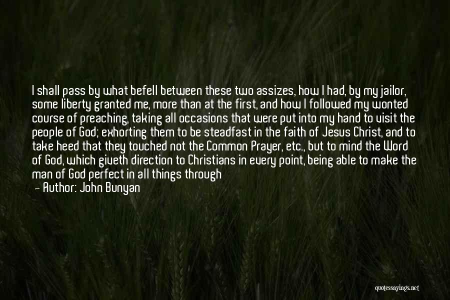 How The Mind Works Quotes By John Bunyan