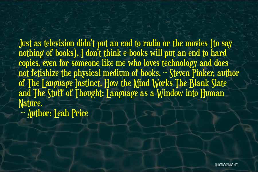 How The Mind Works Quotes By Leah Price