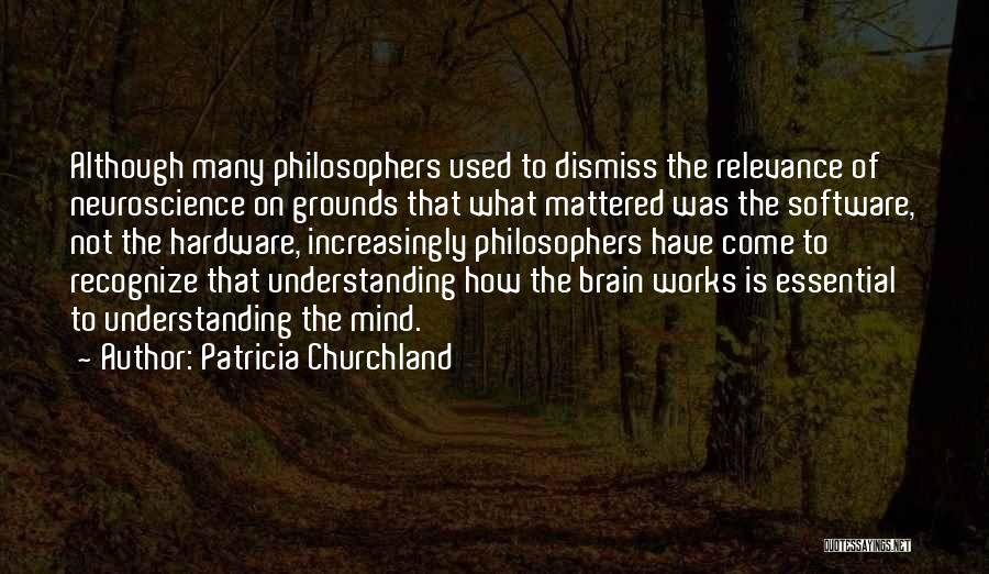 How The Mind Works Quotes By Patricia Churchland