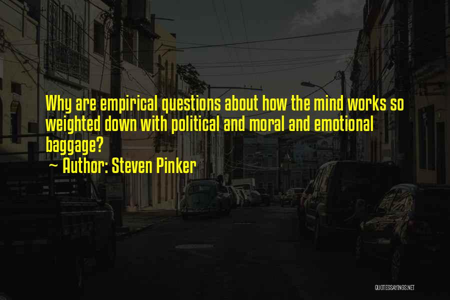 How The Mind Works Quotes By Steven Pinker