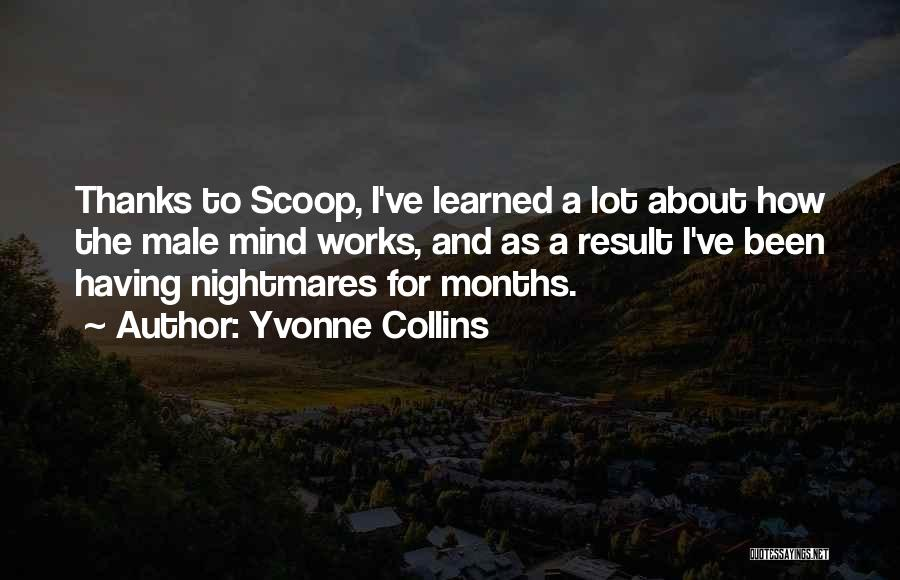 How The Mind Works Quotes By Yvonne Collins