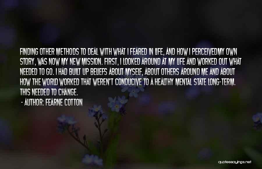 How To Change My Life Quotes By Fearne Cotton