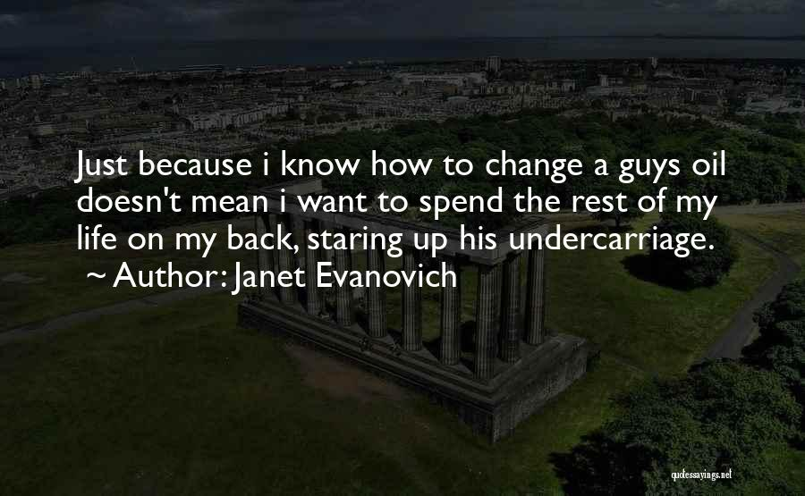 How To Change My Life Quotes By Janet Evanovich
