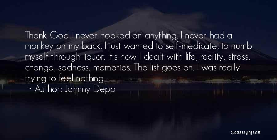 How To Change My Life Quotes By Johnny Depp