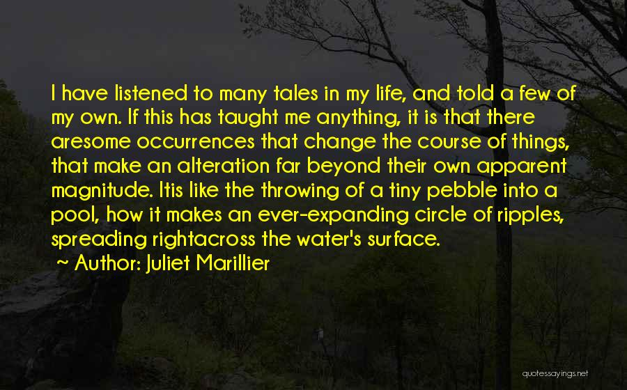 How To Change My Life Quotes By Juliet Marillier