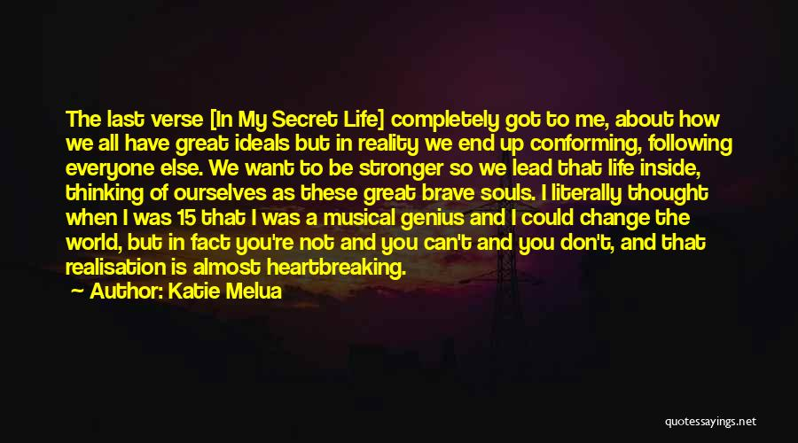 How To Change My Life Quotes By Katie Melua