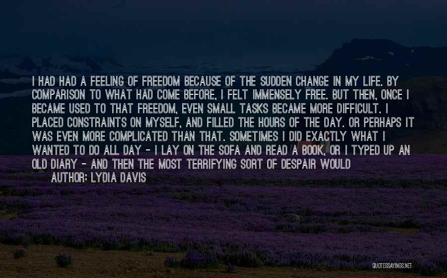 How To Change My Life Quotes By Lydia Davis