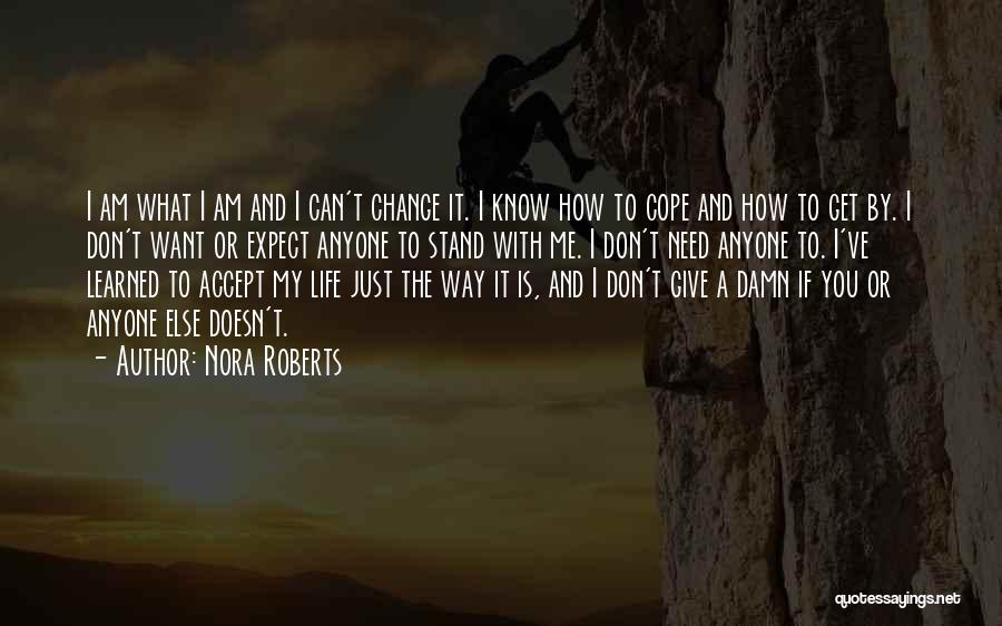 How To Change My Life Quotes By Nora Roberts