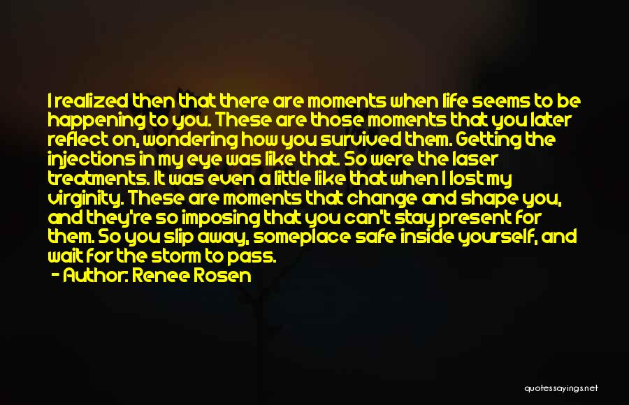 How To Change My Life Quotes By Renee Rosen