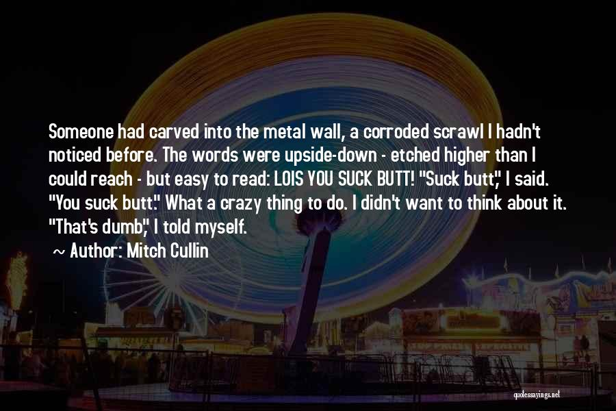 How To Do Your Own Wall Quotes By Mitch Cullin