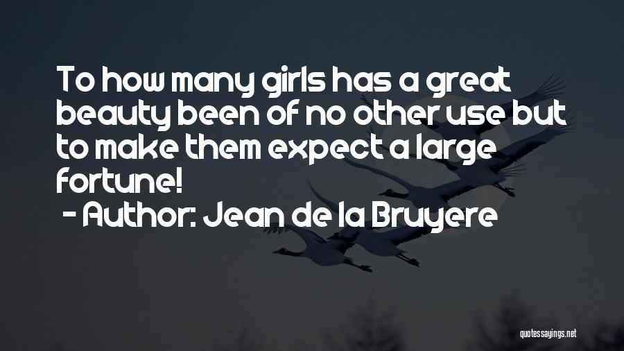 How To Get Over A Girl Quotes By Jean De La Bruyere