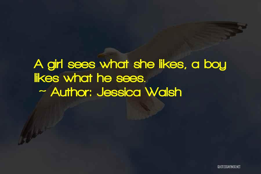How To Get Over A Girl Quotes By Jessica Walsh
