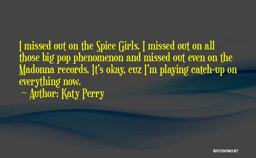 How To Get Over A Girl Quotes By Katy Perry