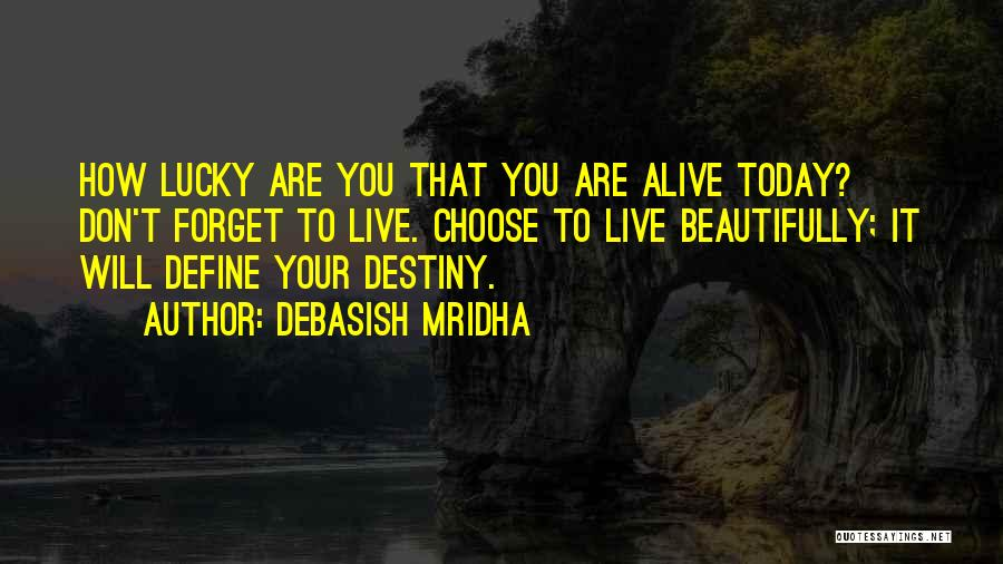 How To Live Quotes By Debasish Mridha