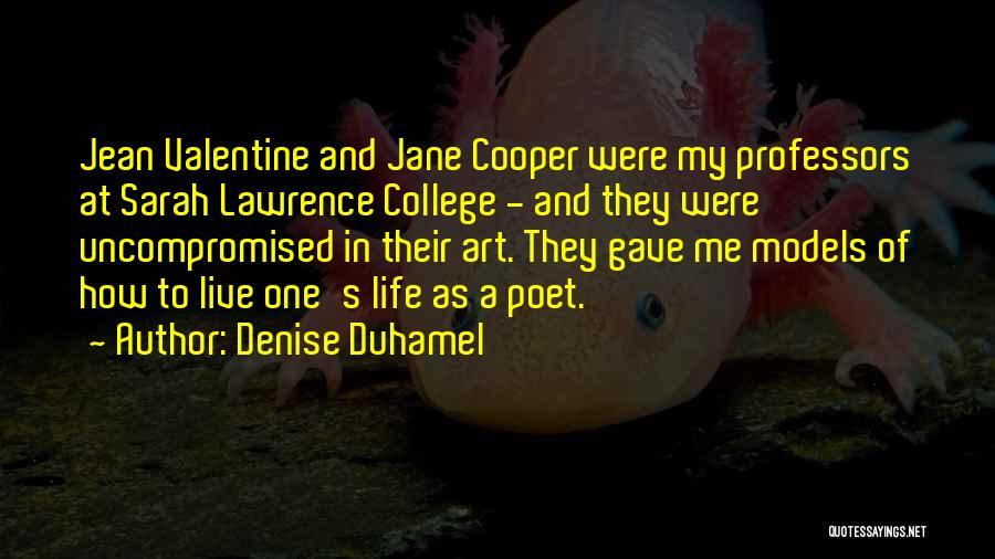 How To Live Quotes By Denise Duhamel