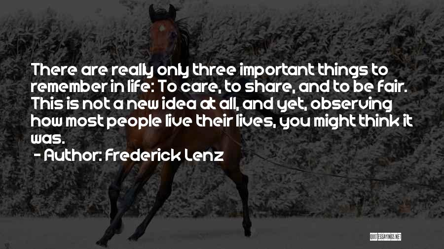 How To Live Quotes By Frederick Lenz