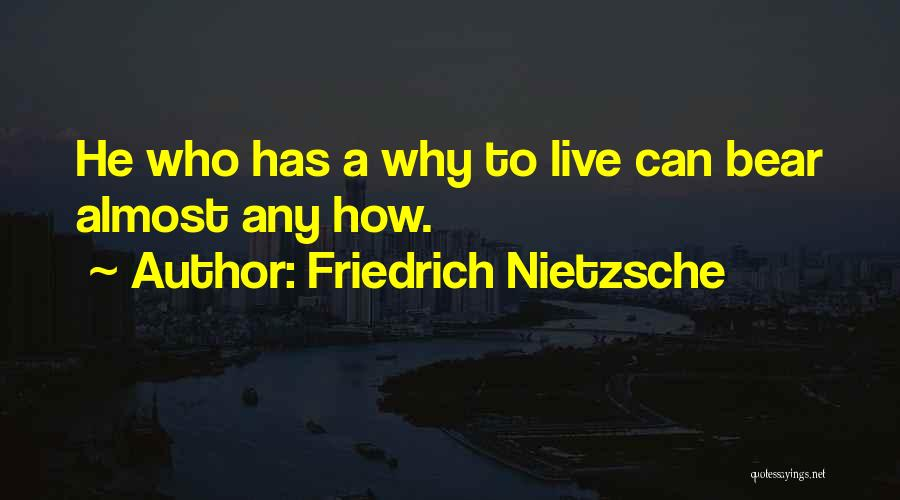 How To Live Quotes By Friedrich Nietzsche