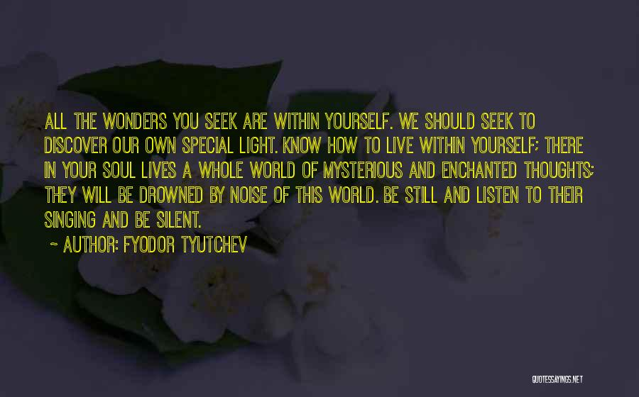 How To Live Quotes By Fyodor Tyutchev