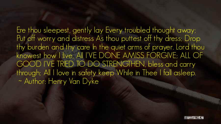 How To Live Quotes By Henry Van Dyke
