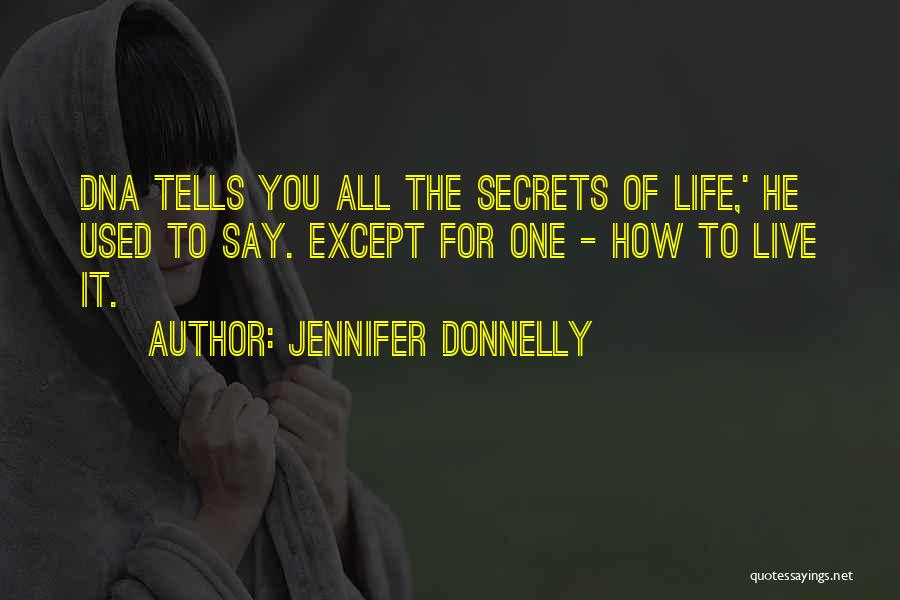How To Live Quotes By Jennifer Donnelly