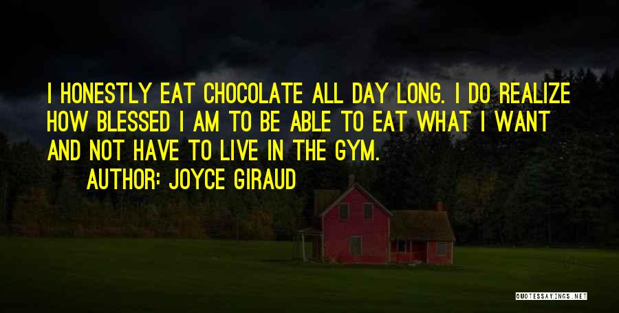 How To Live Quotes By Joyce Giraud