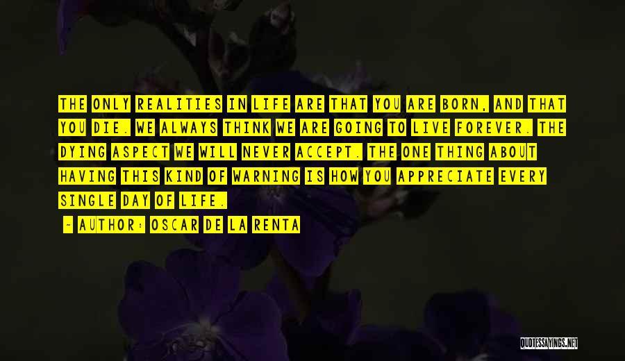 How To Live Quotes By Oscar De La Renta
