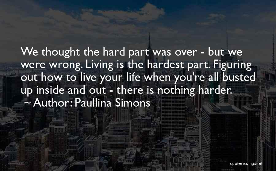 How To Live Quotes By Paullina Simons