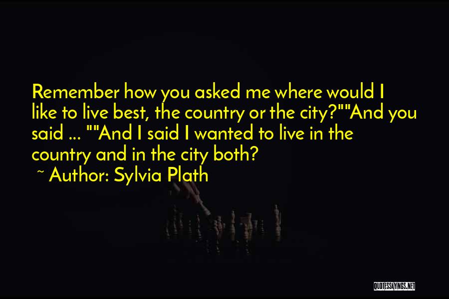 How To Live Quotes By Sylvia Plath
