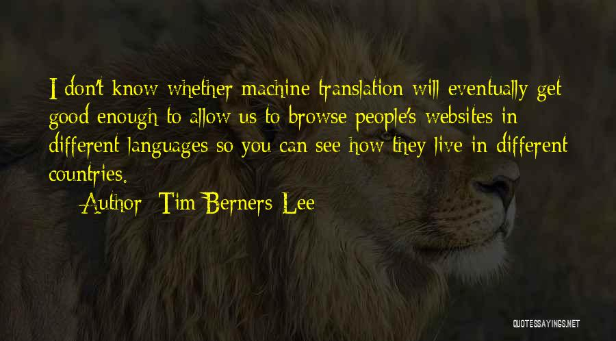 How To Live Quotes By Tim Berners-Lee