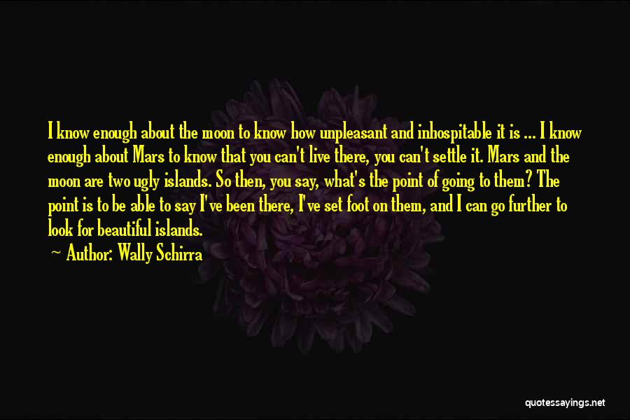 How To Live Quotes By Wally Schirra