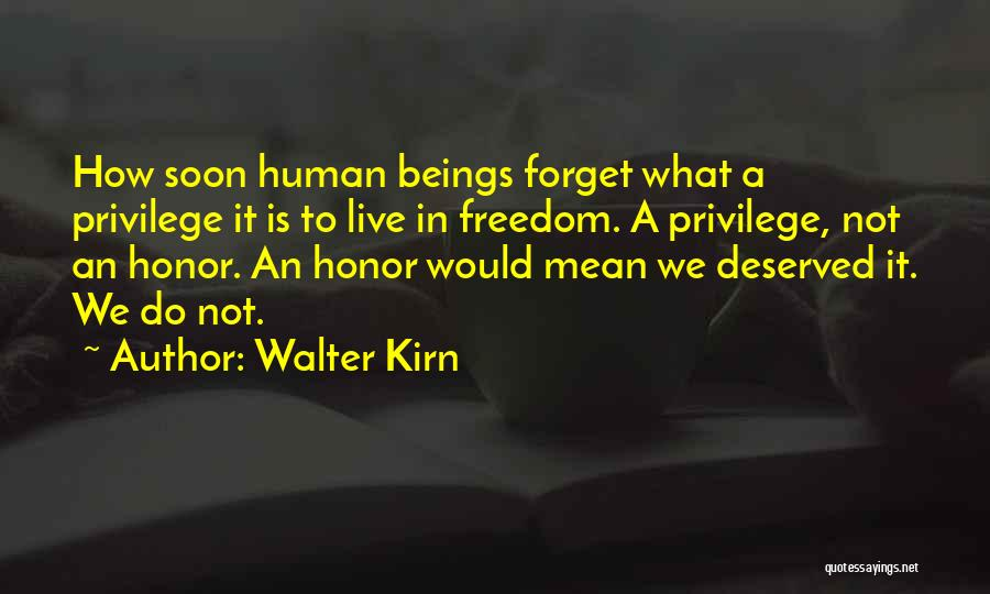 How To Live Quotes By Walter Kirn