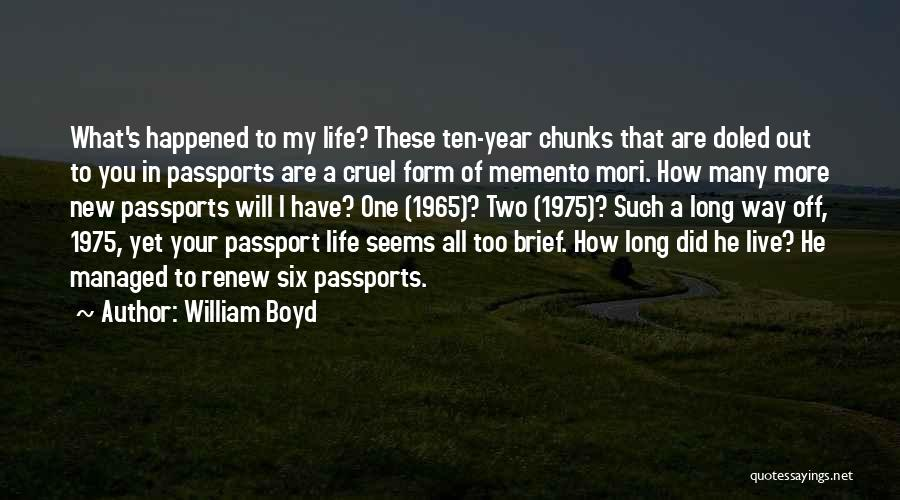 How To Live Quotes By William Boyd