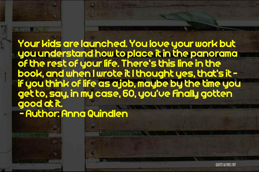 How To Love Book Quotes By Anna Quindlen