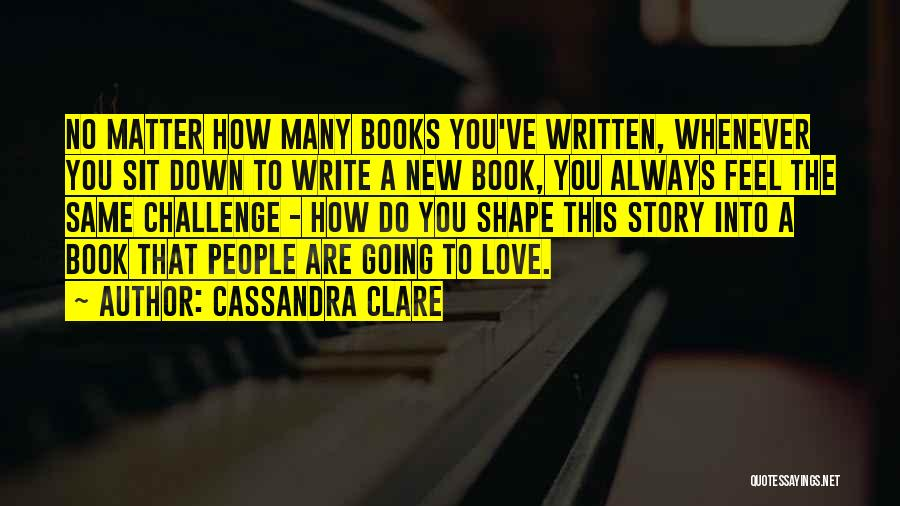 How To Love Book Quotes By Cassandra Clare