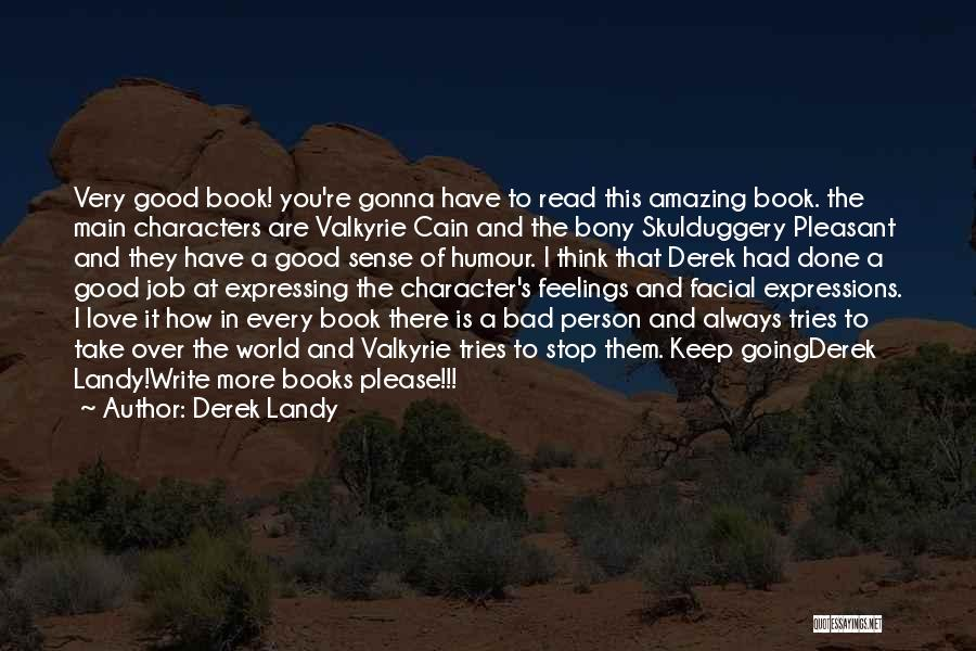 How To Love Book Quotes By Derek Landy