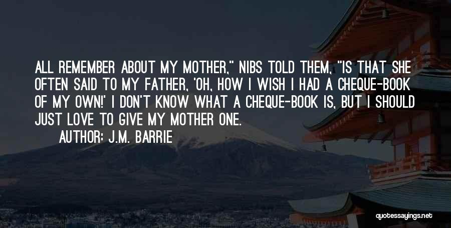 How To Love Book Quotes By J.M. Barrie