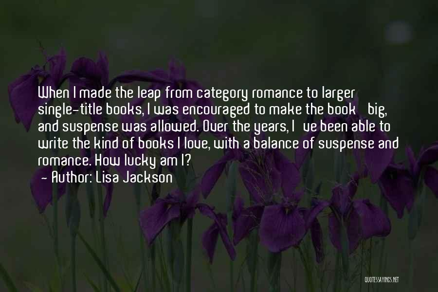 How To Love Book Quotes By Lisa Jackson