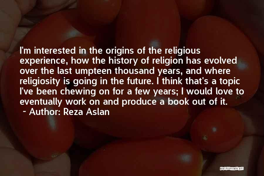 How To Love Book Quotes By Reza Aslan